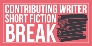 Contributing Writer for Short Fiction Break