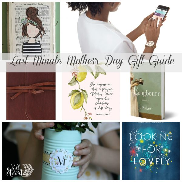 Last Minute Mother's Day Gift Guide for the Last Minute Buyer