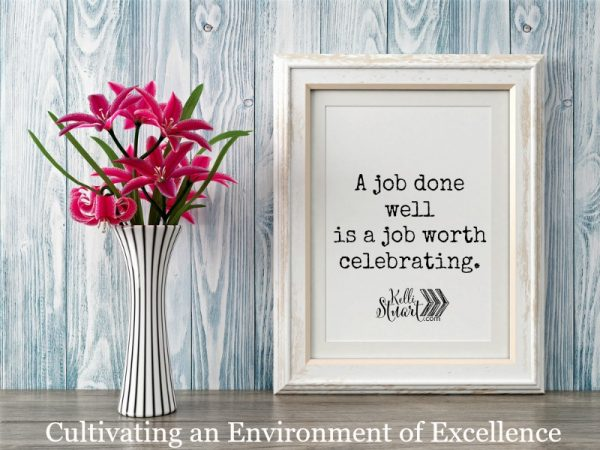 Cultivating an Environment of Excellence